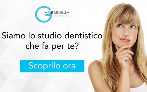 Siamo lo studio dentistico che fa per te? Ora puoi scoprirlo